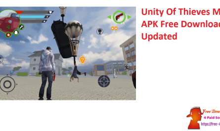 Unity Of Thieves MOD APK Free Download Updated