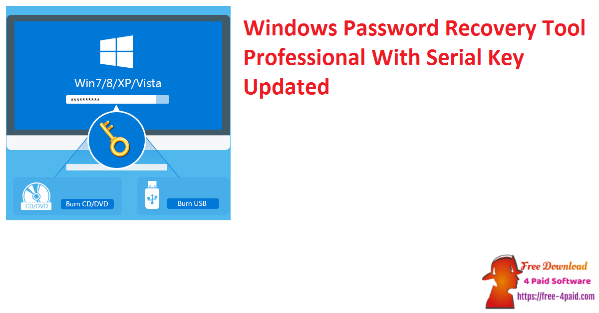 Windows Password Recovery Tool Professional With Serial Key Updated