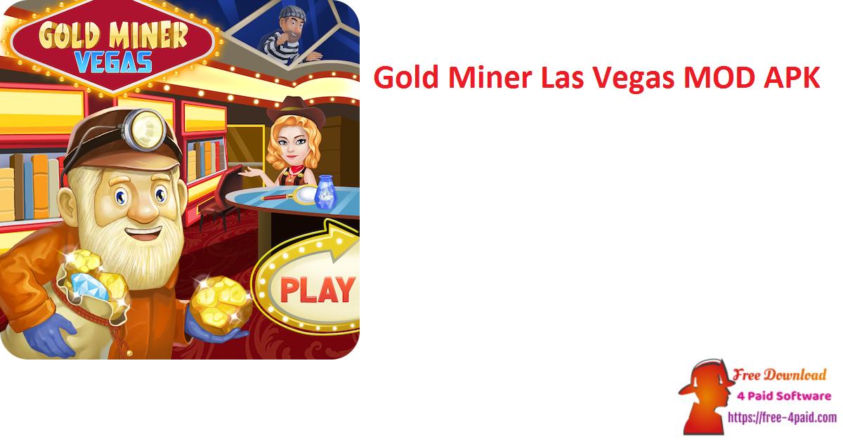 Gold Miner Las Vegas MOD APK