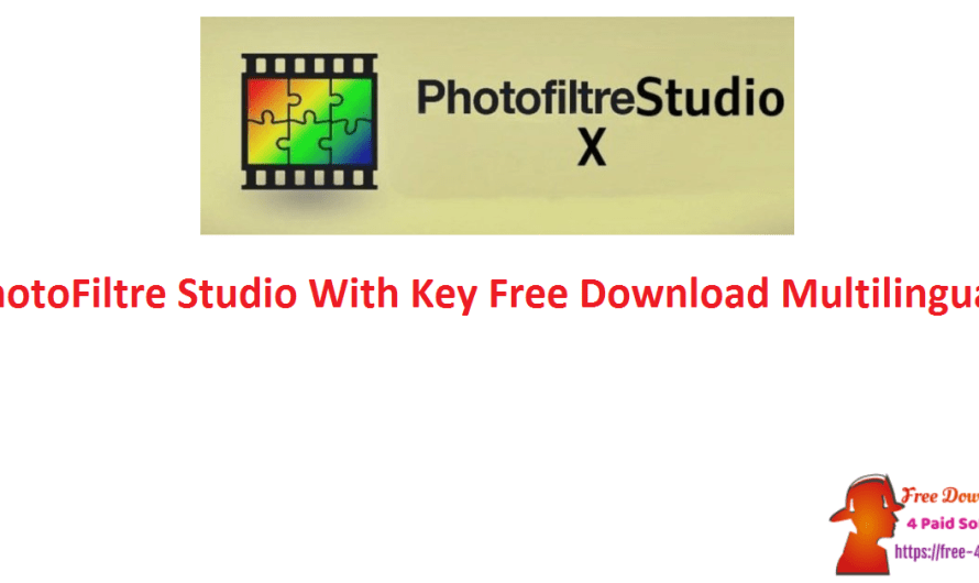 PhotoFiltre Studio X 10.14.1 With Key Free Download [Multilingual]