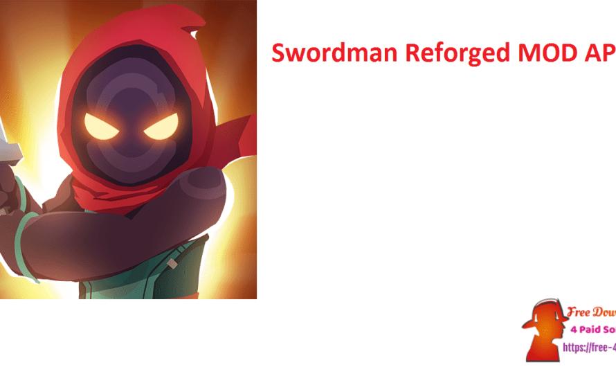 Swordman Reforged 2.2 MOD APK Free [Updated]