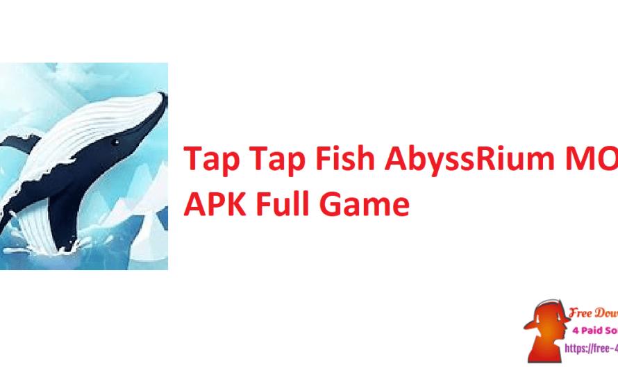 Tap Tap Fish AbyssRium 1.39.0 MOD APK Full Game