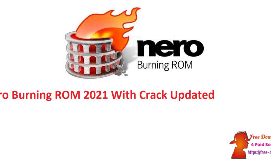 Nero Burning ROM 2021  23.5.1020 Crack [Updated]