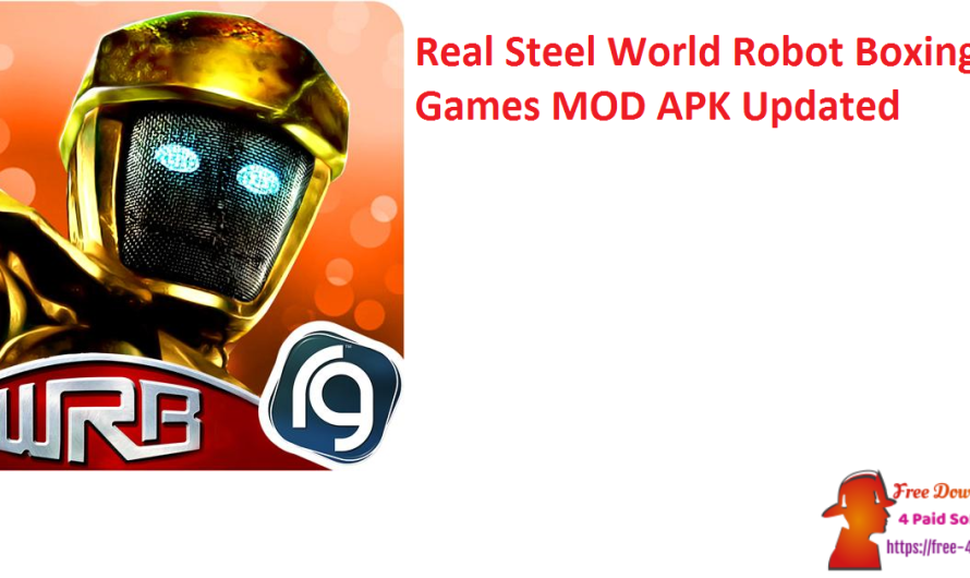 Real Steel World Robot Boxing Games 60.60.120 MOD APK [Updated]