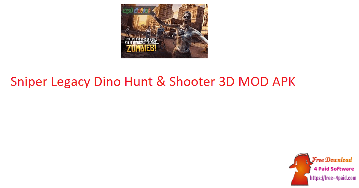 Sniper Legacy Dino Hunt & Shooter 3D