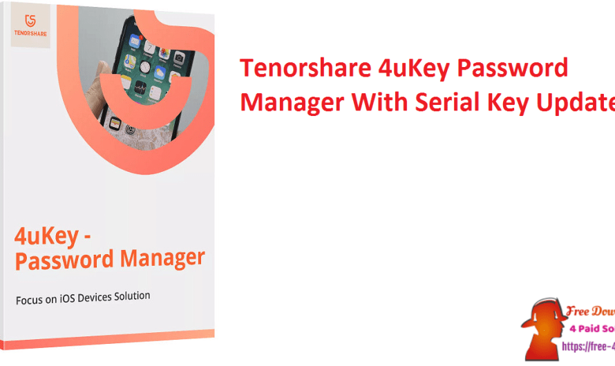 Tenorshare 4uKey Password Manager 2.3.0.12 With Serial Key [Updated]