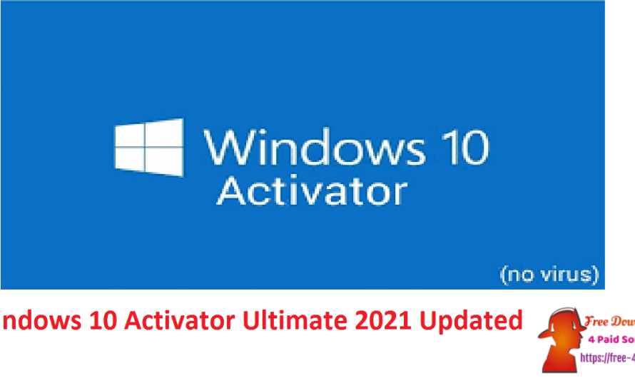 Windows 10 Activator Ultimate 2021 1.2 Free Download [Updated]