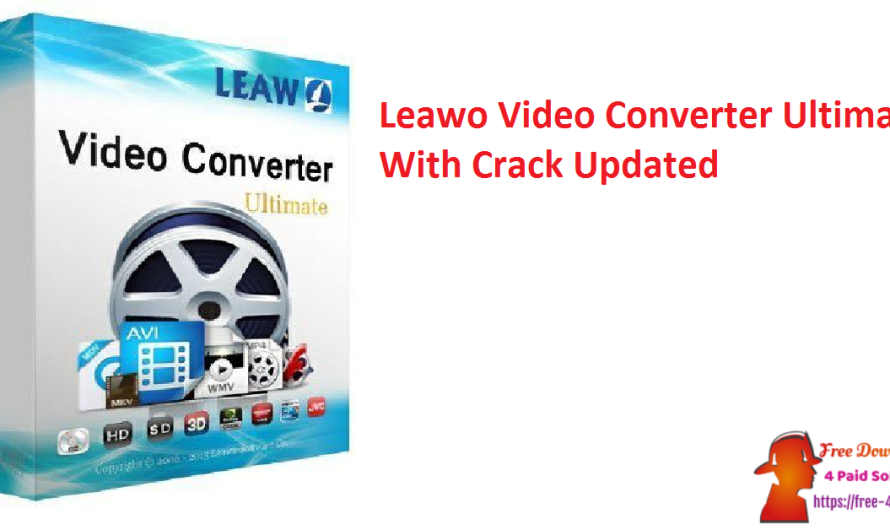 Leawo Video Converter Ultimate 8.3.0.3 With Crack [Updated]