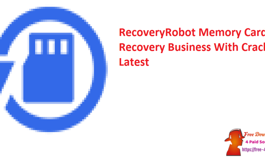 RecoveryRobot Memory Card Recovery Business 1.3.3 With Crack [Latest]