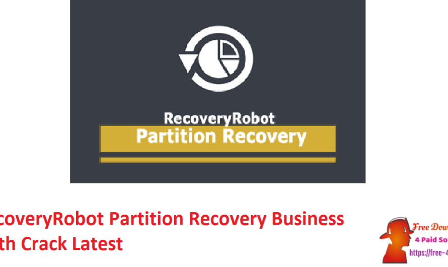 RecoveryRobot Partition Recovery Business 1.3.3 With Crack [Latest]