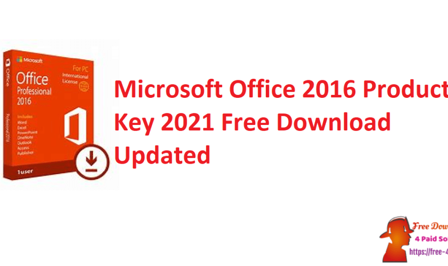 Microsoft Office 2016 Product Key 2021 Free Download [Updated]