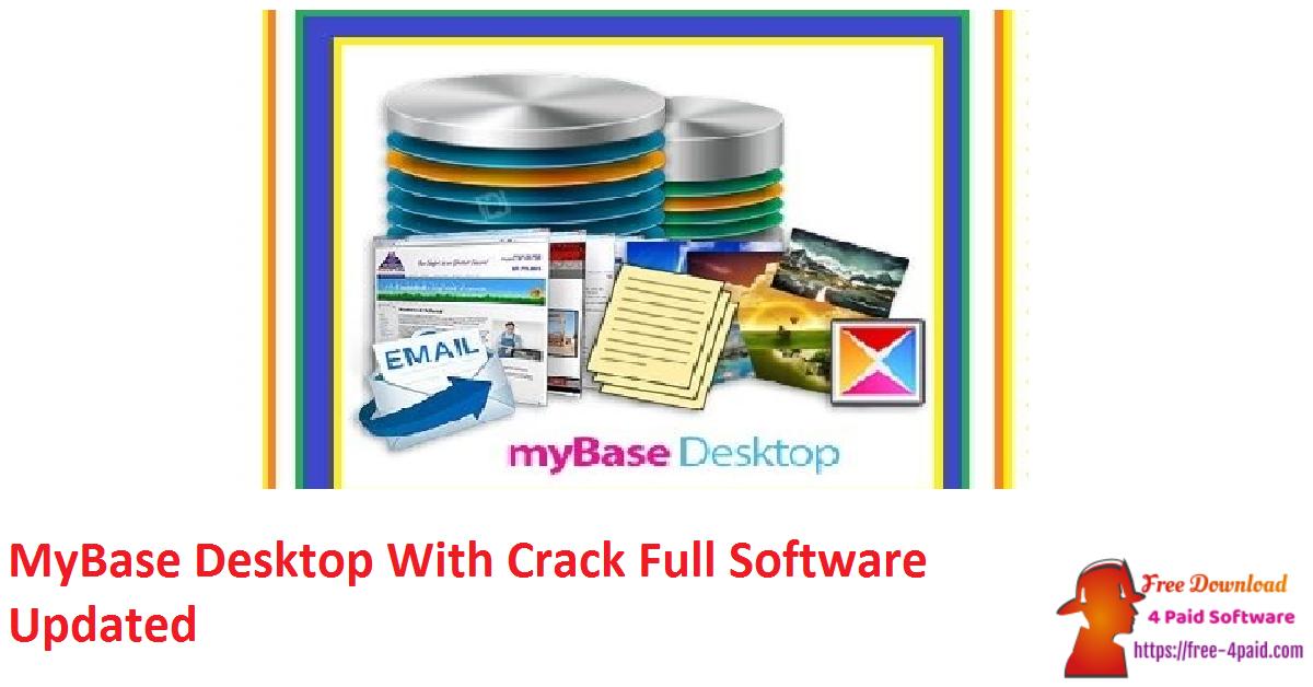MyBase Desktop With Crack Full Software Updated