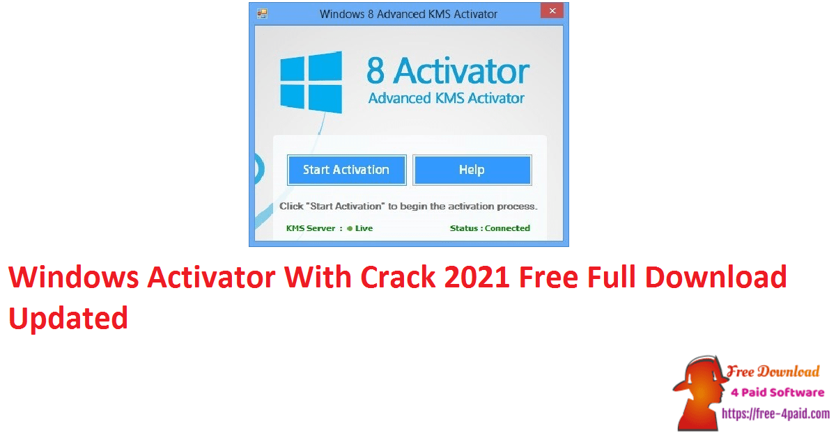 Windows Activator With Crack 2021 Free Full Download Updated