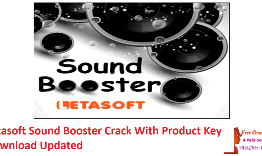 Letasoft Sound Booster Crack 1.11.0.514 With Product Key Download [Updated]