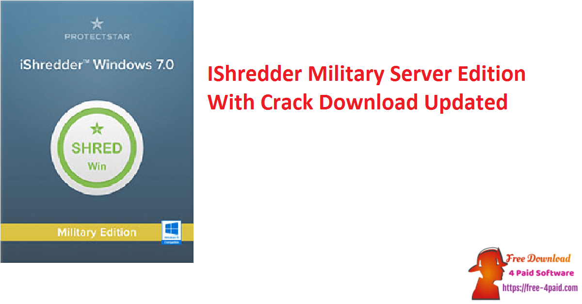 IShredder Military Server Edition With Crack Download Updated