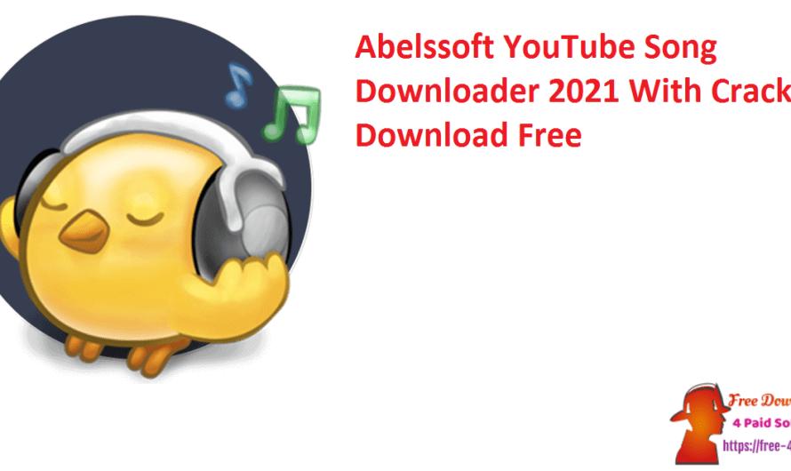 Abelssoft YouTube Song Downloader 2021 21.69 Crack Download