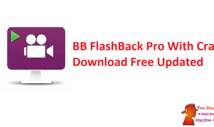 BB FlashBack Pro 5.53.0.4690 With Crack Download Free [Updated]
