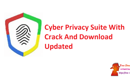 Cyber Privacy Suite With Crack And Download Updated
