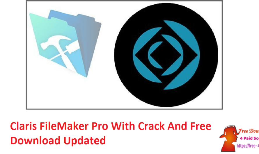 Claris FileMaker Pro 19.3.2.206 With Crack And Free Download [Updated]