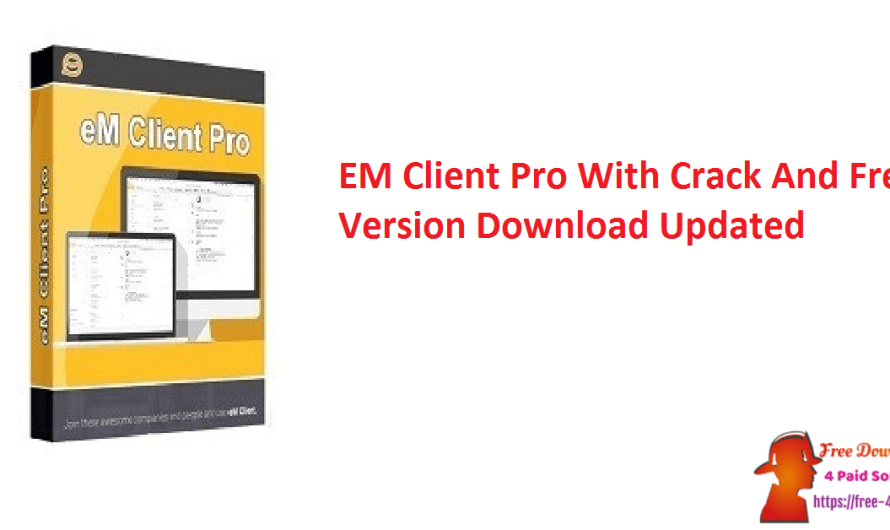 EM Client Pro 8.1.1060 With Crack And Free Version Download [Updated]