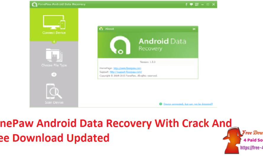 FonePaw Android Data Recovery 3.9.0 With Crack And Free Download