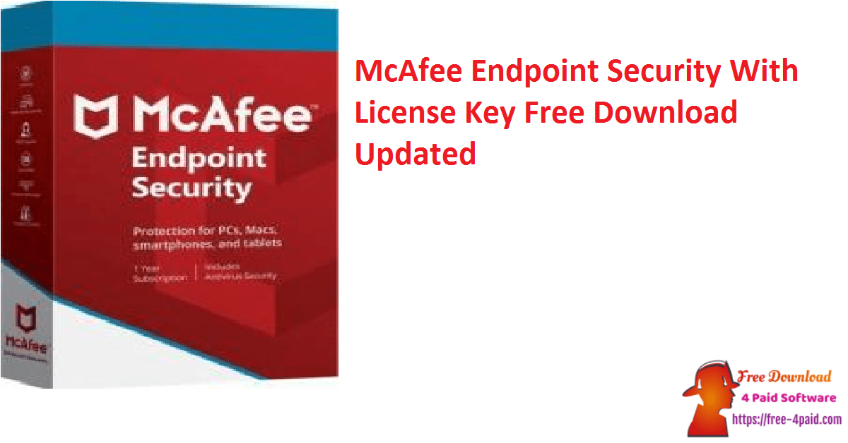 McAfee Endpoint Security With License Key Free Download Updated