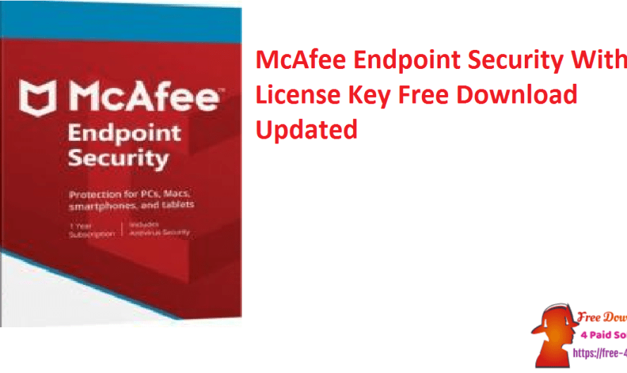 McAfee Endpoint Security 10.7.0.977.20 With License Key Free Download