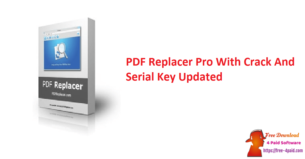 PDF Replacer Pro With Crack And Serial Key Updated