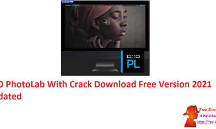 DxO PhotoLab With Crack Download Free Version 2021 Updated
