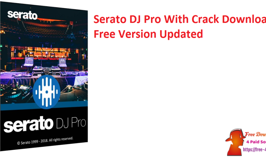 Serato DJ Pro 2.5.6 With Crack Download Free Version [Updated]