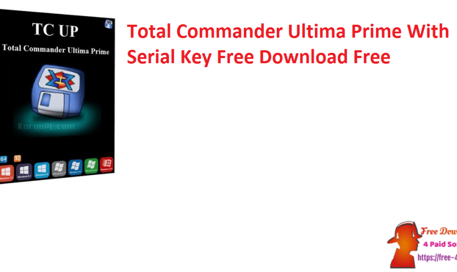 Total Commander Ultima Prime 9.51 With Serial Key Free Download Free