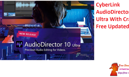 CyberLink AudioDirector Ultra With Crack Free Updated