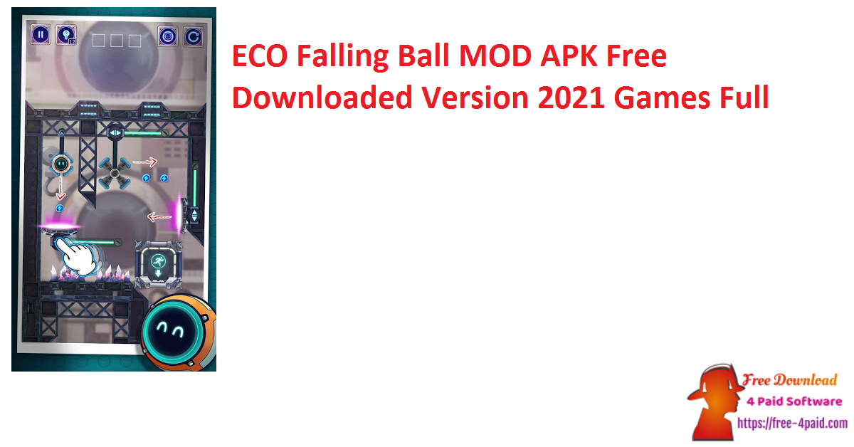 ECO Falling Ball MOD APK Free Downloaded Version 2021 Games Full