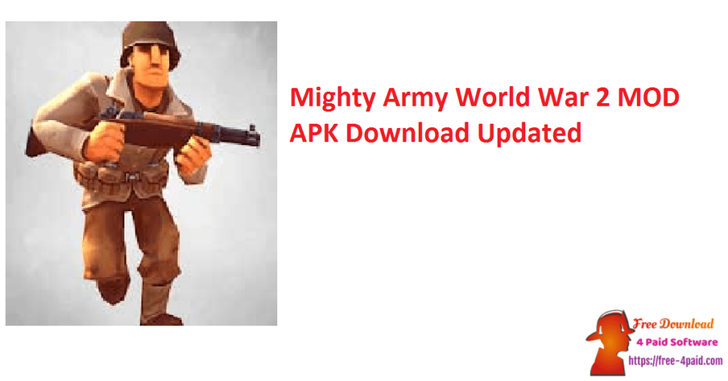 Mighty Army World War 2 MOD APK Download Updated