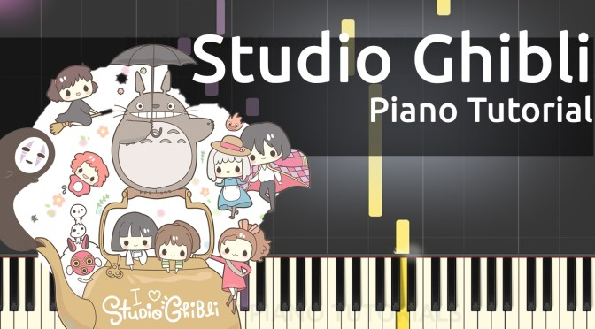 Studio Ghibli –  Joe Hisaishi – Piano Tutorial