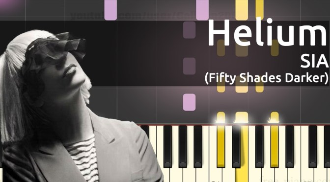Sia – Helium – Fifty Shades Darker – Piano Tutorial – Slow
