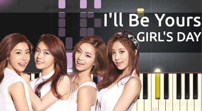 GIRL'S DAY(걸스데이) – I'll Be Yours – Piano Tutorial – Cover