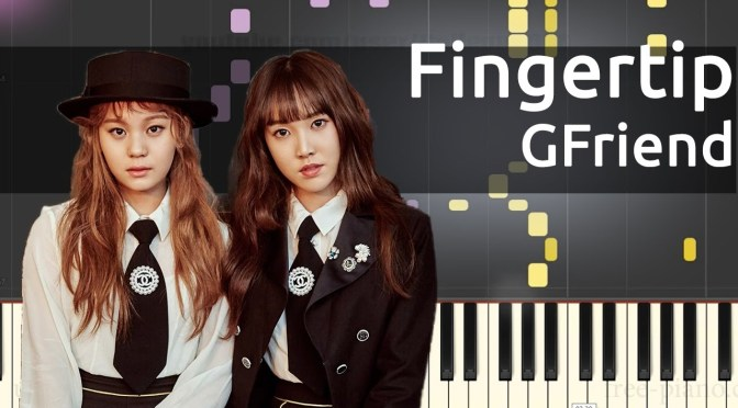 GFRIEND (여자친구) – Fingertip – Piano Tutorial (Free Sheet)