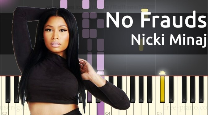Nicki Minaj – No Frauds ft. Drake, Lil Wayne – Piano Tutorial – Chords