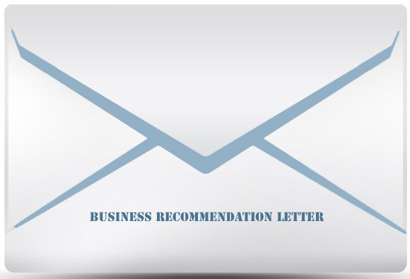 Do's And Don'ts Of Writing A Business Recommendation Letter