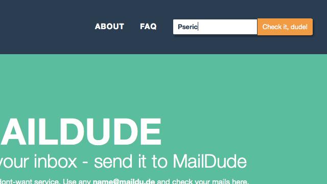 MailDude 擔心收到垃圾信嗎?建立一個臨時信箱來收信吧!