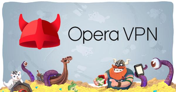 Opera 推出免費 VPN 應用程式,無限流量一鍵隱藏切換連線位置