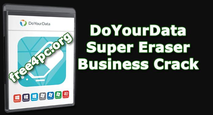 DoYourData Super Eraser Business Crack