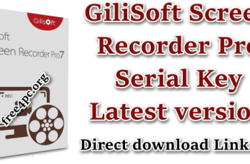 GiliSoft Screen Recorder Pro Serial Key