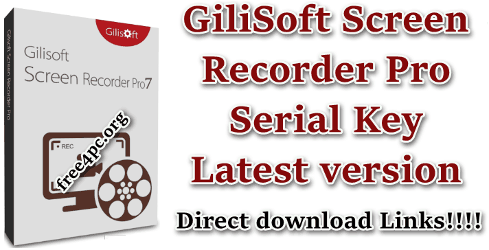 GiliSoft Screen Recorder Pro Serial Key