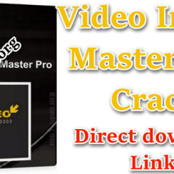 Video Image Master Pro Crack