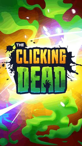 Clicking Dead v0.8.2 MOD APK