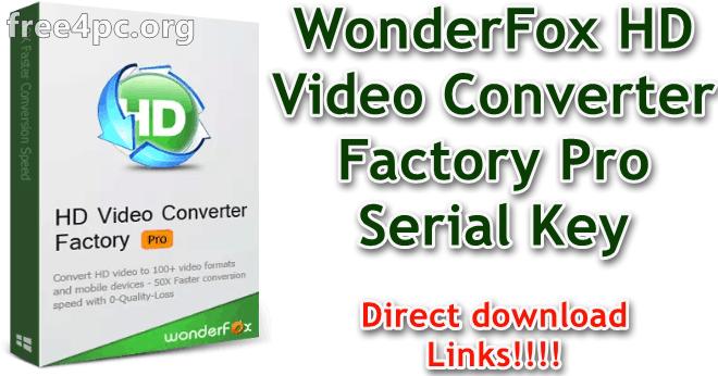 WonderFox HD Video Converter Factory Pro 18 1 With Serial