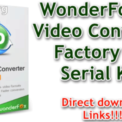 WonderFox HD Video Converter Factory Pro Serial Key