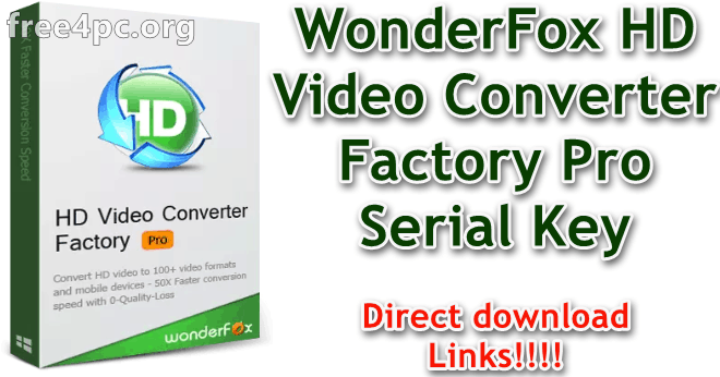 WonderFox HD Video Converter Factory Pro Serial Key